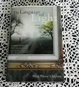 Language Of Light By Meg Waite Clayton Signed Stated 1st Edition Best Seller Hc
