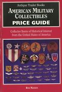 American Military Collectibles 5800 Items - Civil War-gulf War / Book + Values
