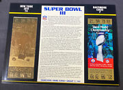 Willabee And Ward 22kt Gold Super Bowl Tickets Super Bowl Iii