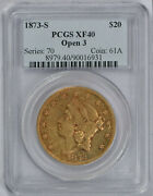 1873-s 20 Pcgs Xf40 Liberty Double Eagle Gold Coin Open 3