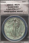 1989 Anacs Ms70 Silver Eagle S1 Dollar - First Strike Certified Top Grade