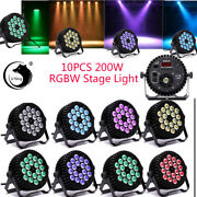 10pcs 200w 18 Led Stage Lighting Rgbw Color Mixing Dmx 512 Party Club Disco Show