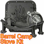 Barrel Camp Stove Kit Heavy Duty Cast Iron Fireplace Accessories Parts Black New