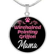 Wirehaired Pointing Griffon Mama Necklace Circle Pendant Stainless Steel Or 18k