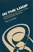 In The Loop Don Delillo And The Systems Novel Leclair, Tom