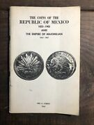Coins Of The Republic Of Mexico 1823-1905 And Empire Of Maximilian By Utberg E2