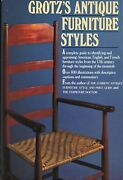 Antique Furniture Periods Styles Types American English French / Scholarly Book