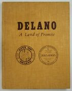 Delano Kern County Photo History Land Of Promise Pioneer Families 1915-1965 1st
