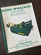Bush Wacker S7210 S6010 Rotary Cutter Wing Pto Tractor Owner Parts Book Manual