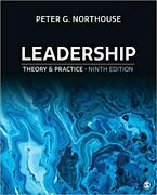 Leadership - Loose Leaf Edition Theory And Practice Ninth Edition By Peter G. N