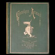 1872 Scarce First Edition - Grotesque Animals Invented, Drawn By E W Cooke.