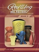 Red Wing Rumrill Art Pottery Identification-patterns Marks Dates / Book + Values