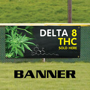 Delta 8 Thc Sold Here Portable Water Proof Advertising Vinyl Banner Sign