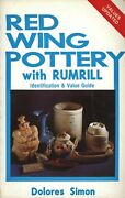Red Wing Rumrill Pottery – History Identification Patterns Values / Scarce Book