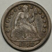 1848 Seated Liberty Dime Ef - Pq - Lots Of Seated Dimes At Rrc