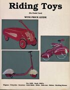 Antique Riding Toys Wagons Tricycle Rocking Horses Etc. / Scarce Book + Values