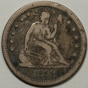 1858-s Seated Liberty Quarter In Fine Condtion - Tough Date