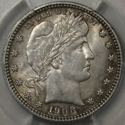 1908-s Barber Quarter Pcgs And Cac Au-58 Semi-key Date And Undervalued