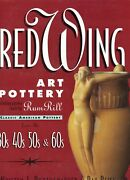 Red Wing Art Pottery Identification - Types Patterns Marks / Book + Value Guide