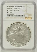 2008-w Burnished American Silver Eagle Reverse Of 2007 1 Ngc Ms70 6269326-004