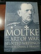 Moltke On The Art Of War Selected Writings 1995, Trade Paperback New