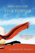 Searching For Tina Turner Hardcover Jacqueline E. Luckett