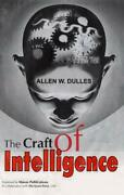 The Craft Of Intelligence By Allen W. Dulles Hardcover