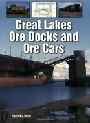 Great Lakes Ore Docks And Ore Cars By Dorin, Patrick Paperback