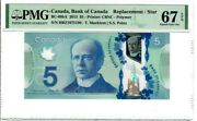 Special ⭐️🌟⭐️ Single Note Replacement Canada 5 Pmg Superb Gem Unc 67 Epq Star