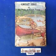 Boy Scout Vintage Book Great Hike With Dust Cover