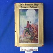 Boy Scout Vintage Book The Banner Boy Scouts Afloat With Dust Cover