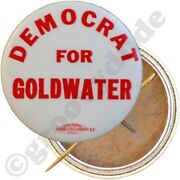 1964 Democrat For Goldwater President '64 Political Campaign Pin Button Pinback