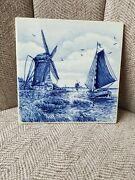 Vintage Dutch Delft Blue Holland Windmill And Large Ship Hand Painted Tile