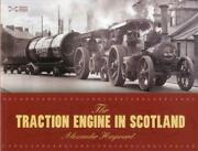 The Traction Engine In Scotland Paperback Alex Hayward