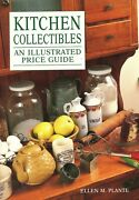 Kitchen Collectibles -utensils Molds Furniture Cookware Pottery / Book + Values