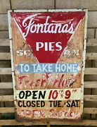 Old Vintage 1930's 1940's Pie Shop Cafe Ad Metal Advertising Sign Fontana's Pies