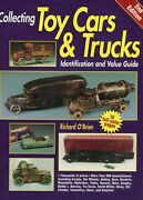 Antique Vintage Toy Cars Trucks - Types Models Makers / Illustrated Book +values