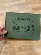 1910 O Imperial Stamp Album With Late 19th/ Early 20th Century Stamps Usa World