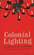 Antique Colonial Early American Lighting - Luster Lamps Chandeliers Etc. / Book