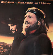 Willie Nelson With Waylon Jennings-pre-owned Lp-take It To The Limit..vg+/vg+
