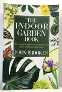 Indoor Garden Book By John Brookes Paperback Complete Guide Creative Uses