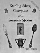 Silverplate Sterling Silver - Souvenir Spoons Pitchers Creamers / Book + Values
