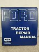 Oem Used Ford 2000, 3000, 4000 And 5000 Tractor Repair Service Manual 1966
