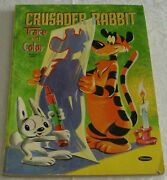 Crusader Rabbit Trace And Color Book Whitman 1959