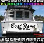 6 X 36 Custom Made Transom Boat Name Vinyl Decal Lettering W/ Port Of Call