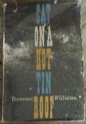 Cat On A Hot Tin Roof First Edition With Dust Jacket, Very Good, Williams, Ten