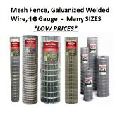 Galvanized Welded Wire Mesh Cage Fence, 16 Gauge - Many Sizes And Mesh Sizes