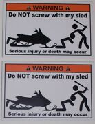 Warning Dont Screw With Sled Decal Decals Sticker Artic Ski Cat Doo Polaris Snow