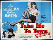 Take Me To Town 1953 Ann Sheridan, Sterling Hayden, Phillip Reed Uk Quad Poster