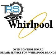 Repair Service For Whirlpool Oven / Range Control Board Wp8302967